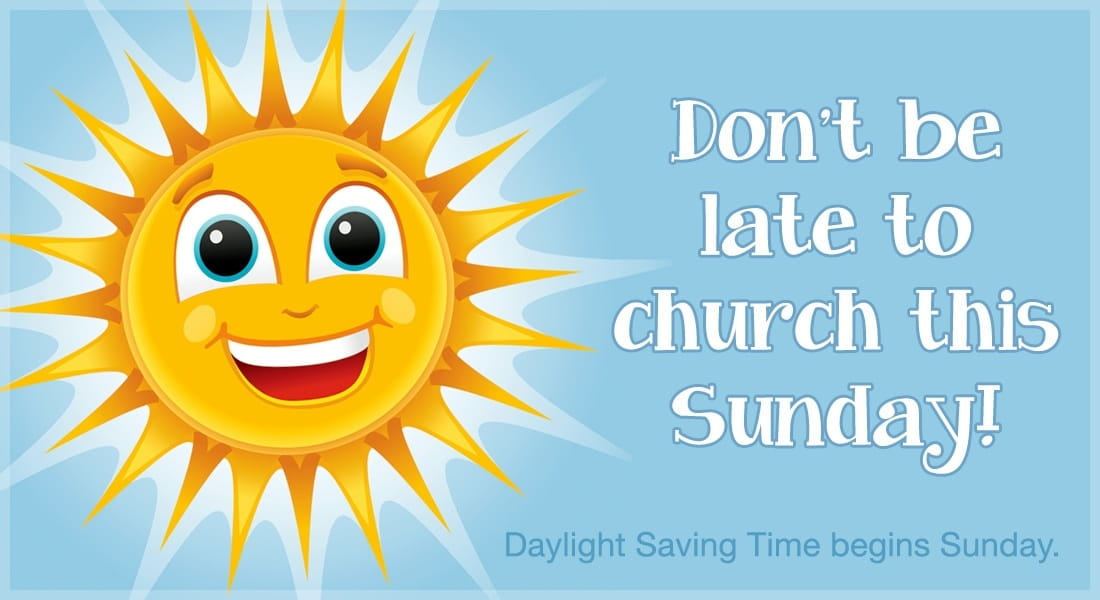 Don't Be Late to Church this Sunday! eCard - Free Daylight ...