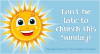 Don't Be Late to Church this Sunday!