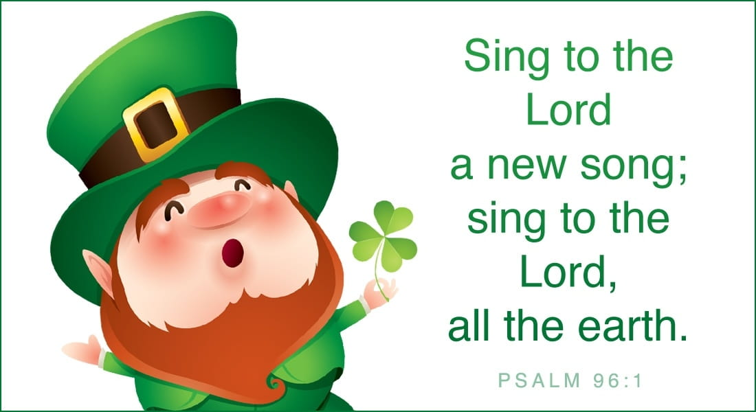 st patrick s day sing to the lord a new song home ecards holidays st ...