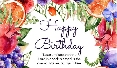 Happy Birthday Psalm 34:8