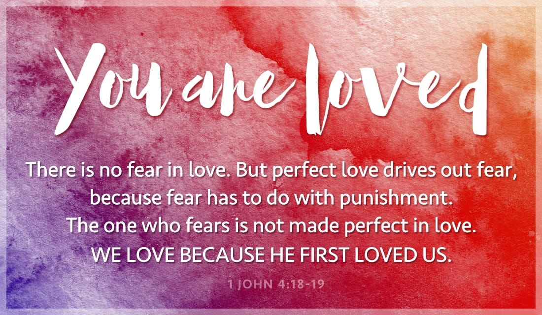 Free You Are Loved - 1 John 4:18-19 eCard - eMail Free ...