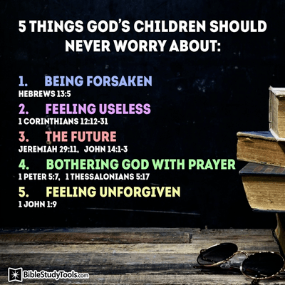 5 Things God's Children Should Never Worry About