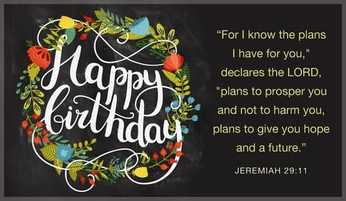 Happy Birthday - Jeremiah 29:11
