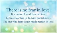 1 John 4:18 - Perfect Love