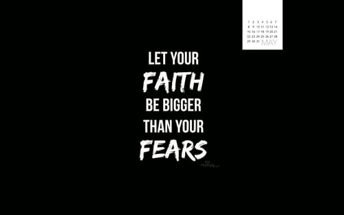 May 2016 - Faith Bigger Than Fears