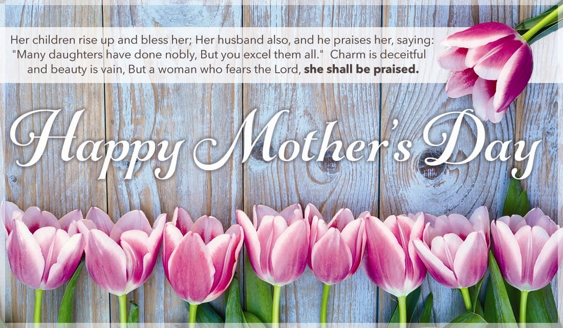 Happy Mother's Day - Proverbs 31:28-30 ecard, online card
