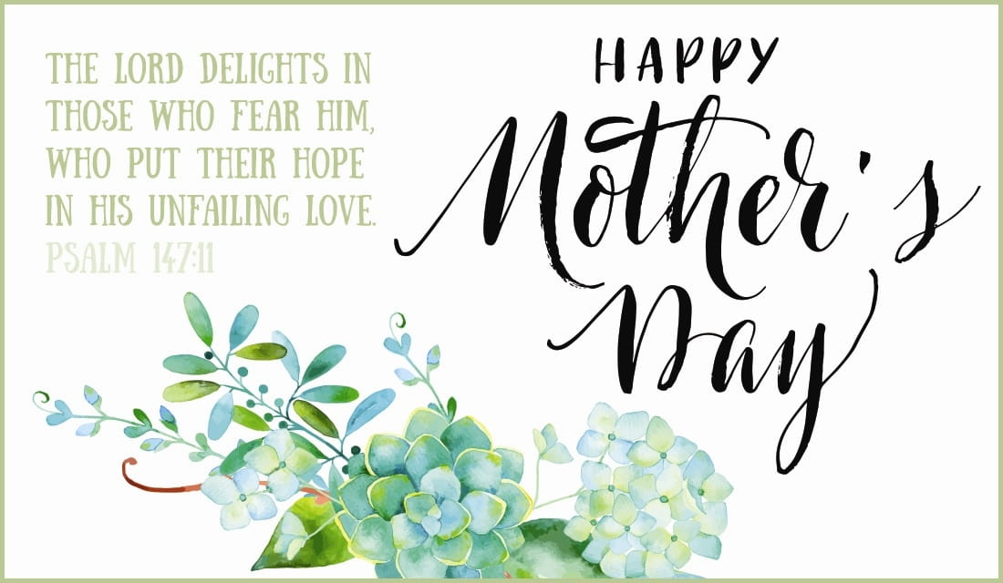 Mother's Day - Psalm 147:11 ecard, online card