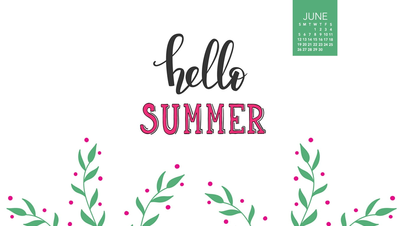 June 2016 - Hello Summer Desktop Calendar- Free June Wallpaper
