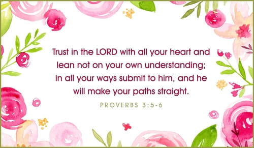 Proverbs 3:5-6 Trust the Lord