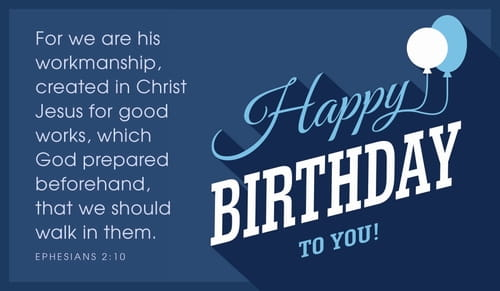 Happy Birthday to You - Ephesians 2:10