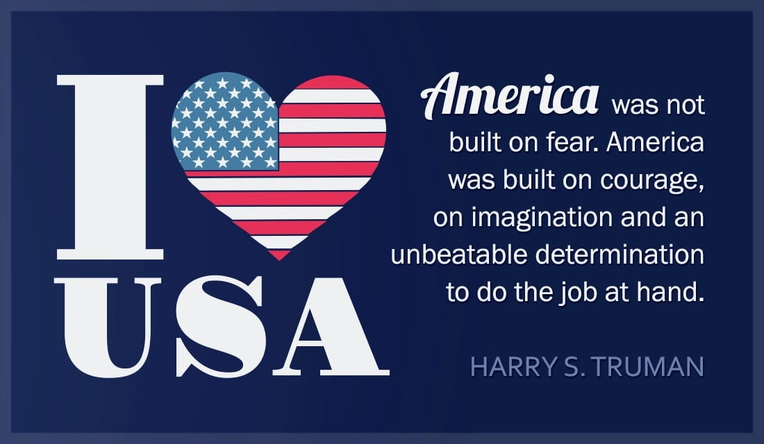 I Love USA - Harry Truman Quote