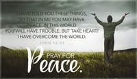 Pray for Peace - John 16:33