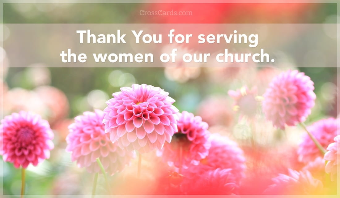 Thank you for serving the women of our church.