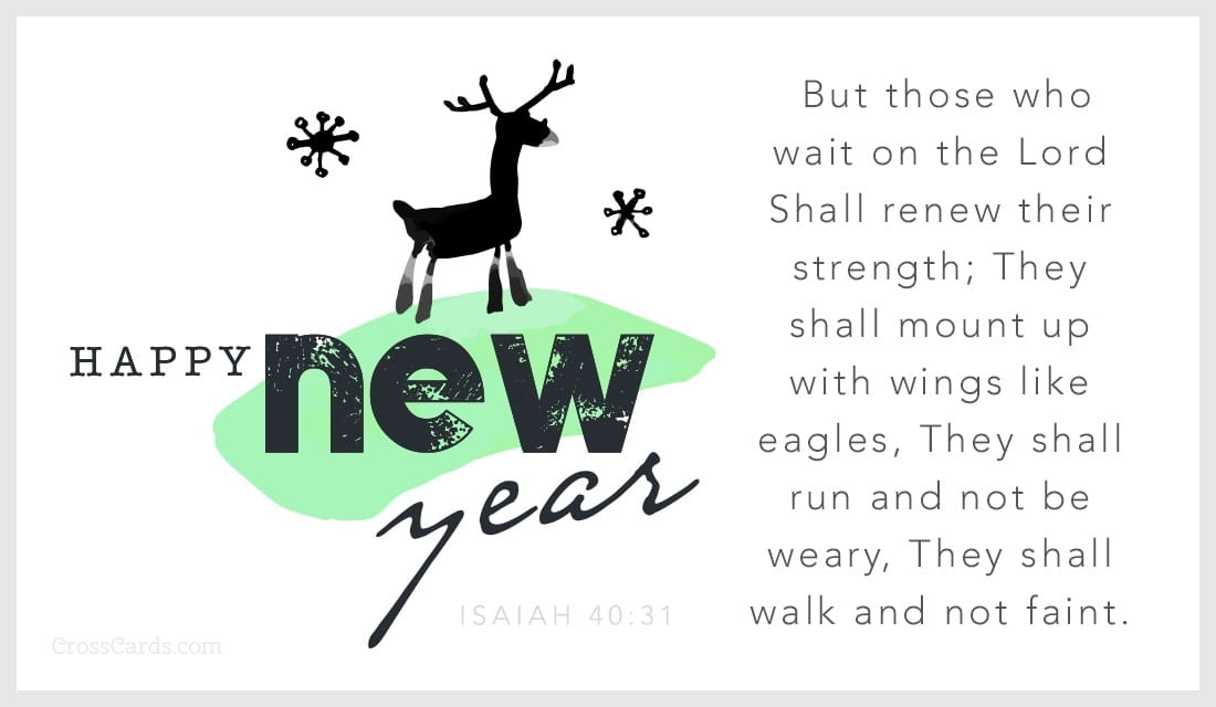 Happy New Year - Isaiah 40:31