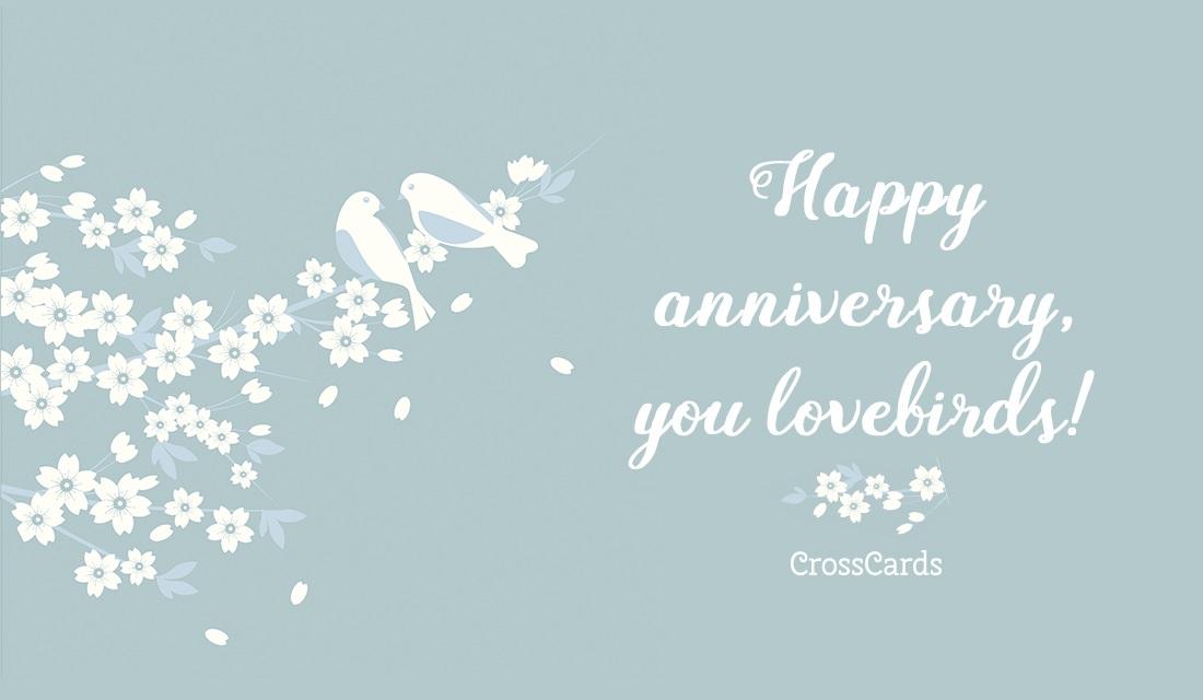 Happy Anniversary, Lovebirds!