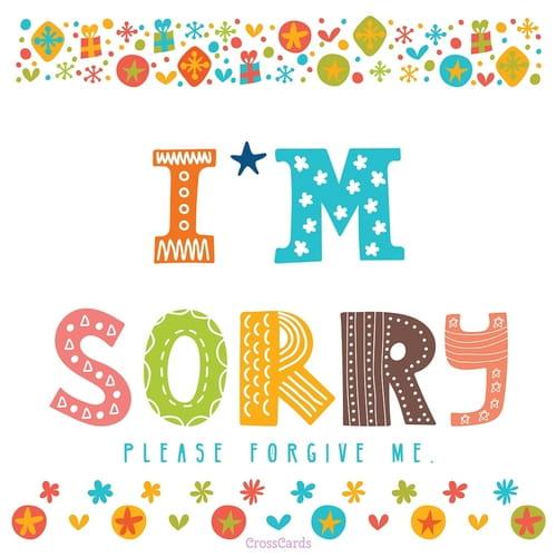I'm Sorry - Forgive Me