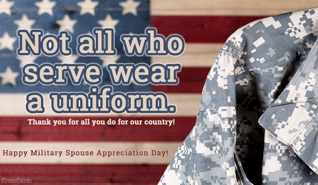 Happy Military Spouse Appreciation Day! (5/12)