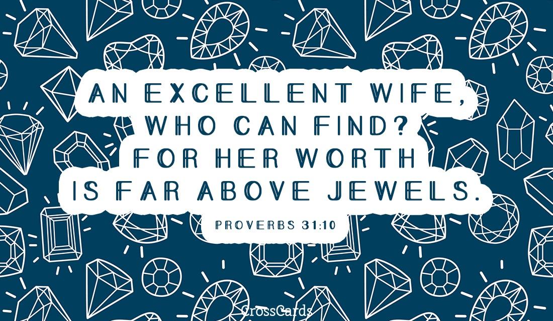 Proverbs 31:10 ecard, online card