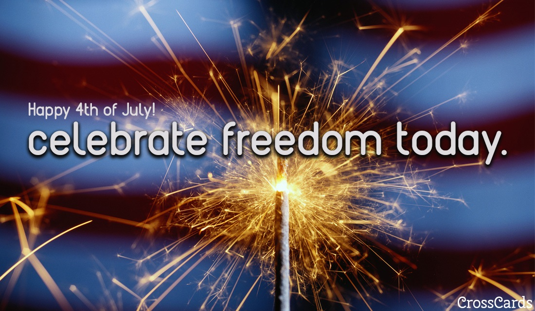 Celebrate Freedom Today! ecard, online card