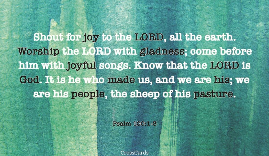 Psalm 100:13