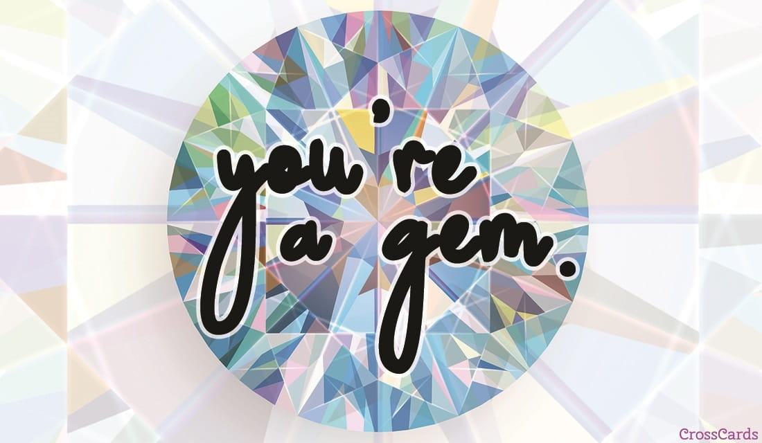 You're a Gem