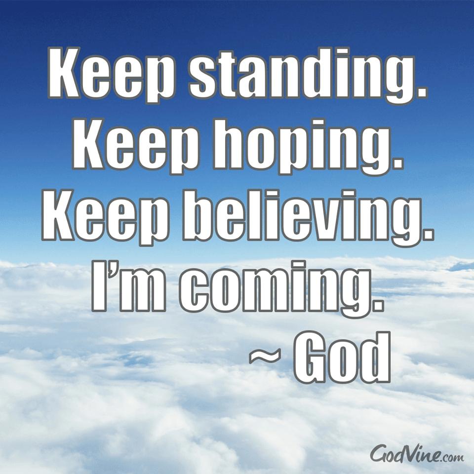 Keep Standing, Keep Hoping, Keep Believing