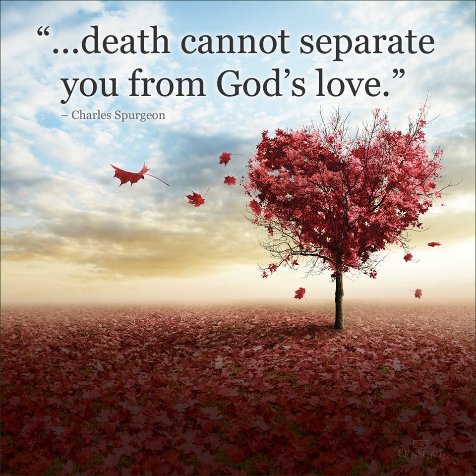 Death Cannot Separate Us from God's Love