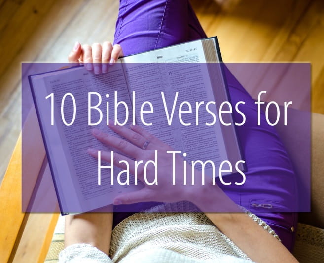 Bible Quotes For Hard Times In Life