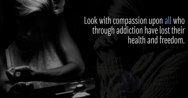A Prayer for the Victims of Addiction