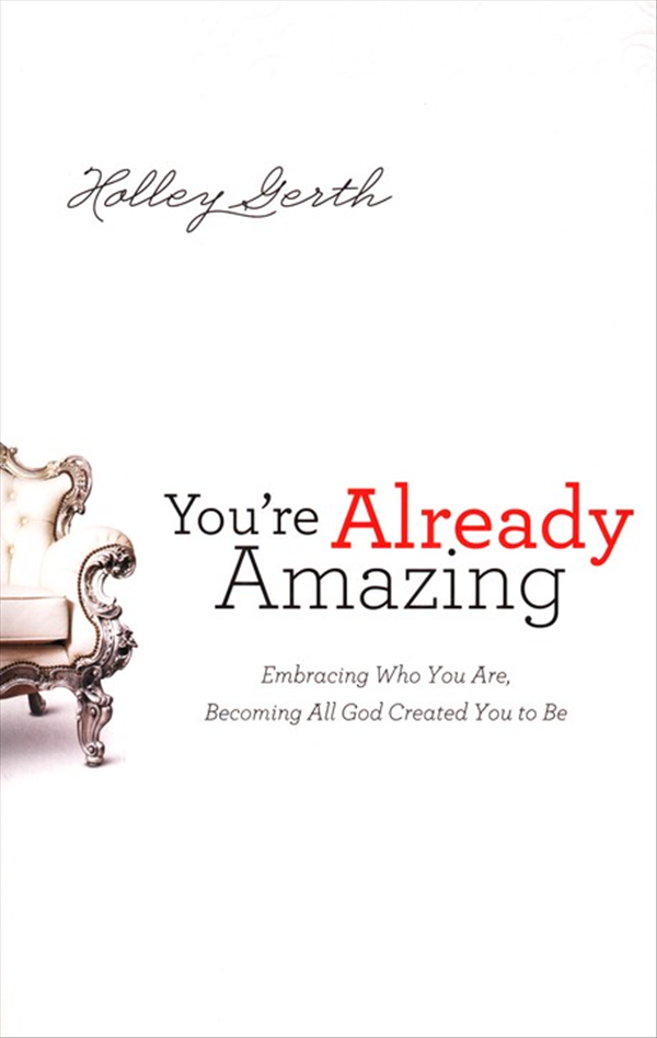 adapted from you re already amazing embracing who you are becoming all