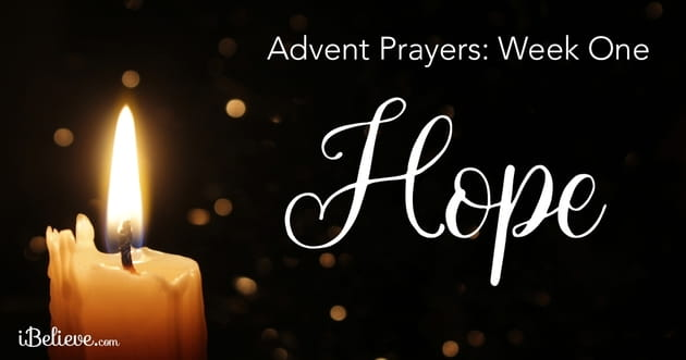 Advent Prayers Week One The Hope Of Advent