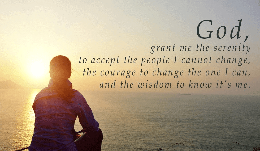 serenity prayer - lord grant me change myself