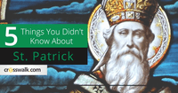 5 Things You Didn't Know about St. Patrick