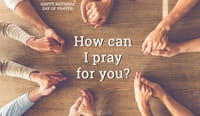How Can I Pray for You? - National Day of Prayer