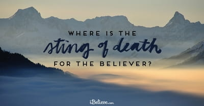 A Prayer for When You Fear Death - Your Daily Prayer - May 16, 2017