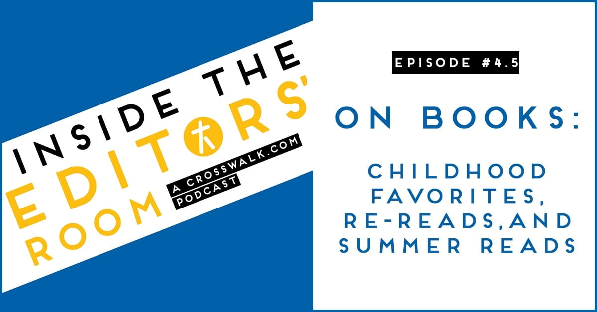 Episode #4.5: On Books: Childhood Favorites, Re-reads, and Summer Reads