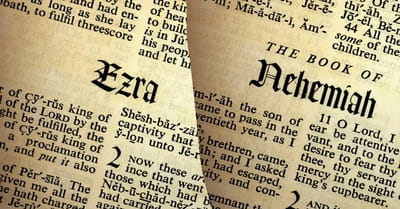 What Are the Books of Ezra and Nehemiah All About?