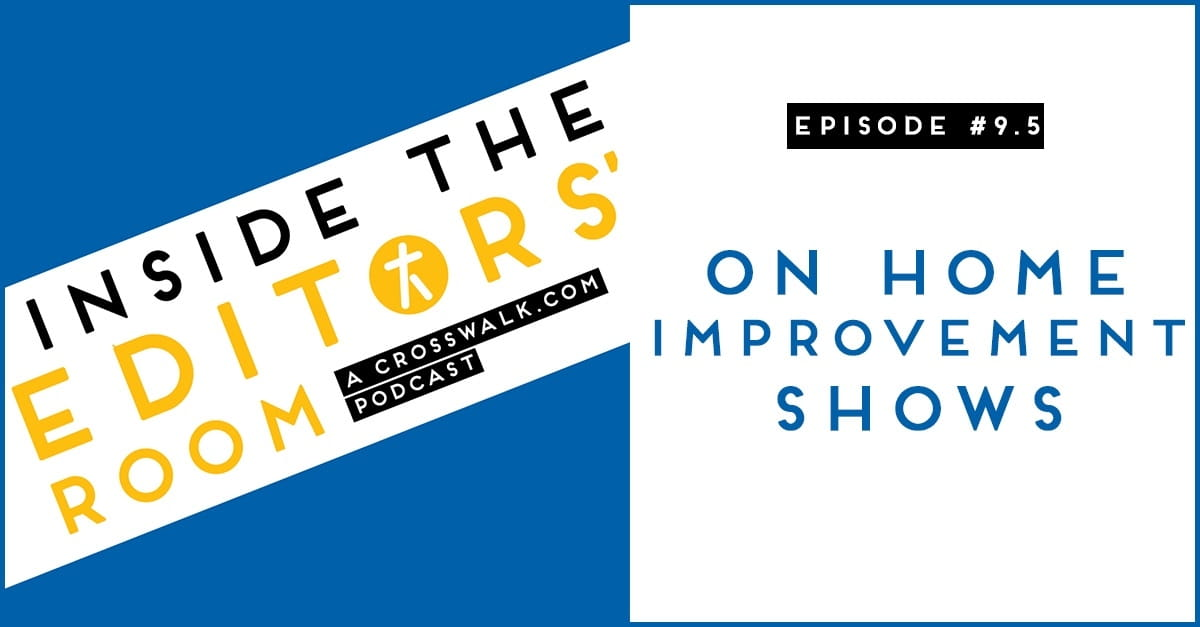Episode #9.5: On Home Improvement Shows