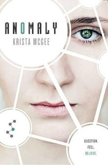 <i>Anomaly</i> Stands Out in a Crowd of Dystopian YA Novels