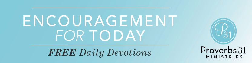 Women s daily devotional from proverbs 31 ministry encouragement for