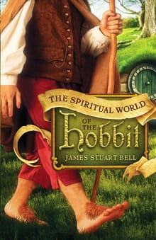 Walking with Bilbo in <i>The Spiritual World of The Hobbit</i>