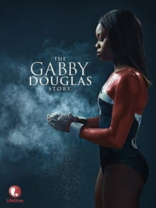 Faith Plays a Strong Supporting Role in <i>The Gabby Douglas Story</i>