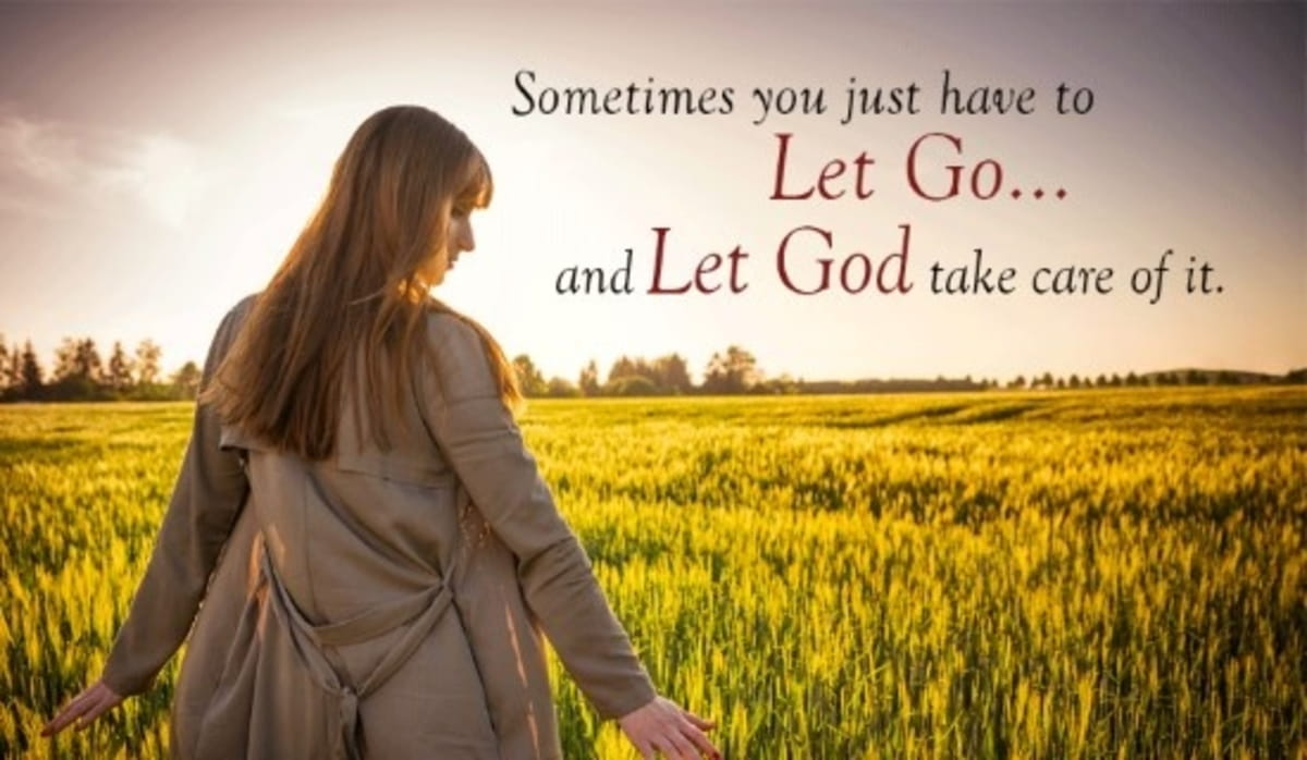 Let Go and Let God!