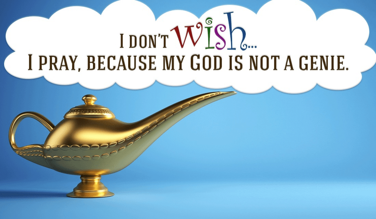 I Don't Wish, I Pray!