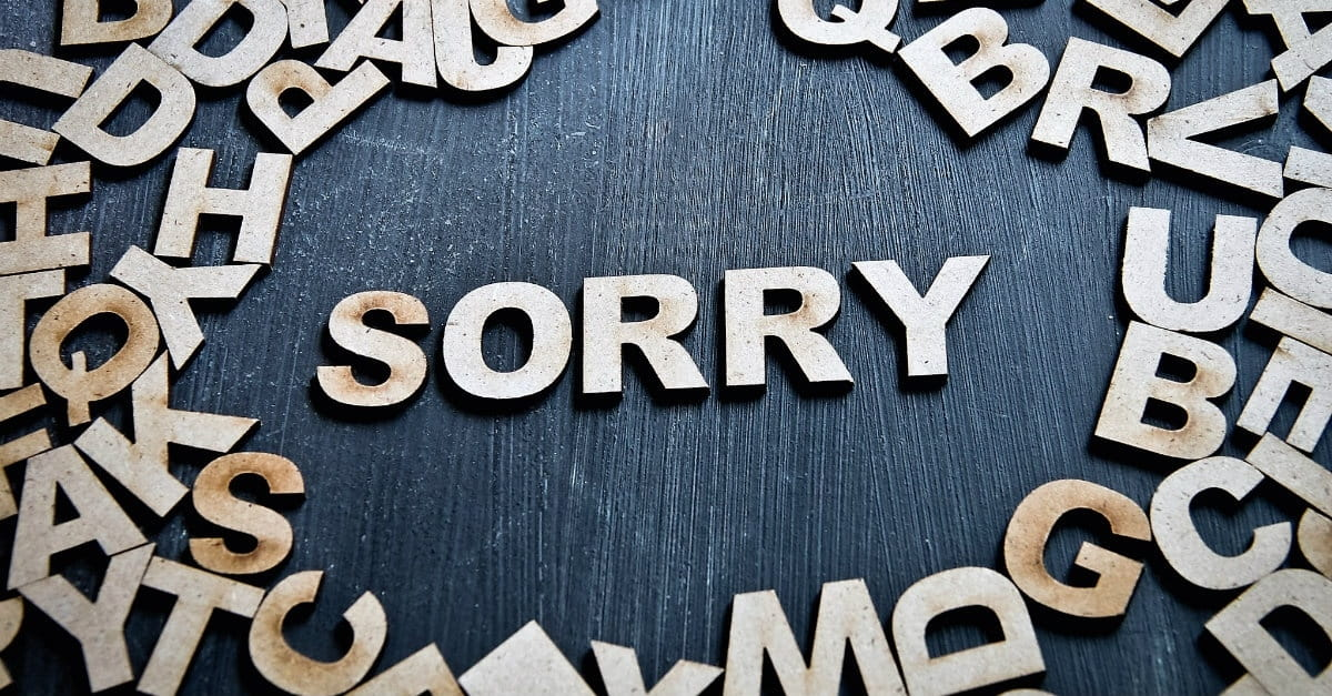 Stop Apologizing (Ask for Forgiveness Instead!)