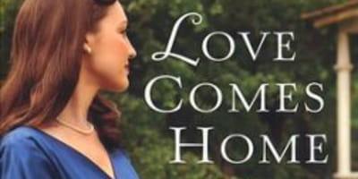 <i>Little Women</i> + WWII Setting = <i>Love Comes Home</i>