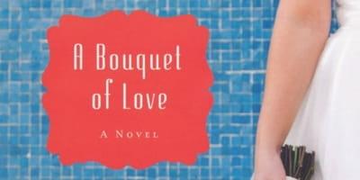 <i>Bouquet of Love</i> A Sweet Celebration