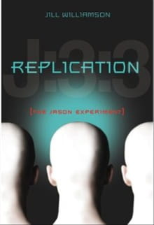 Teen Fiction Meets Science in <i>Replication</i>