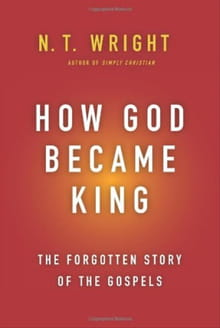 "N.T. Wright: ""Have We Gotten Heaven All Wrong?"""