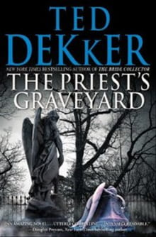 Dekker Explores in <i>The Priest's Graveyard</i>